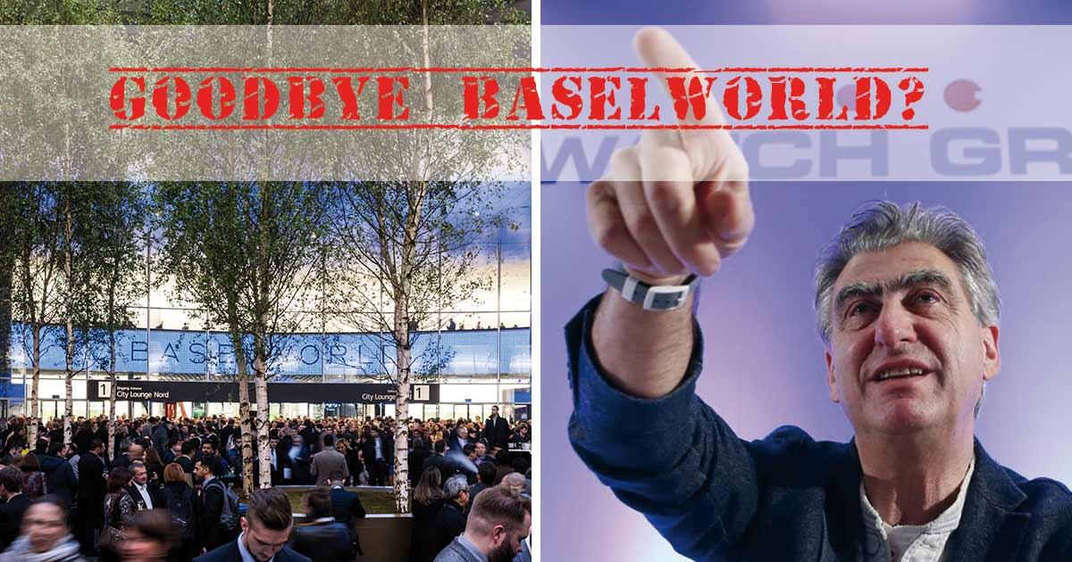 Ist das das Ende der Baselworld?