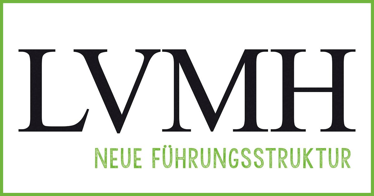 Vor kurzem wurde die neue LVMH-Führungsstruktur bekannt gegeben.
