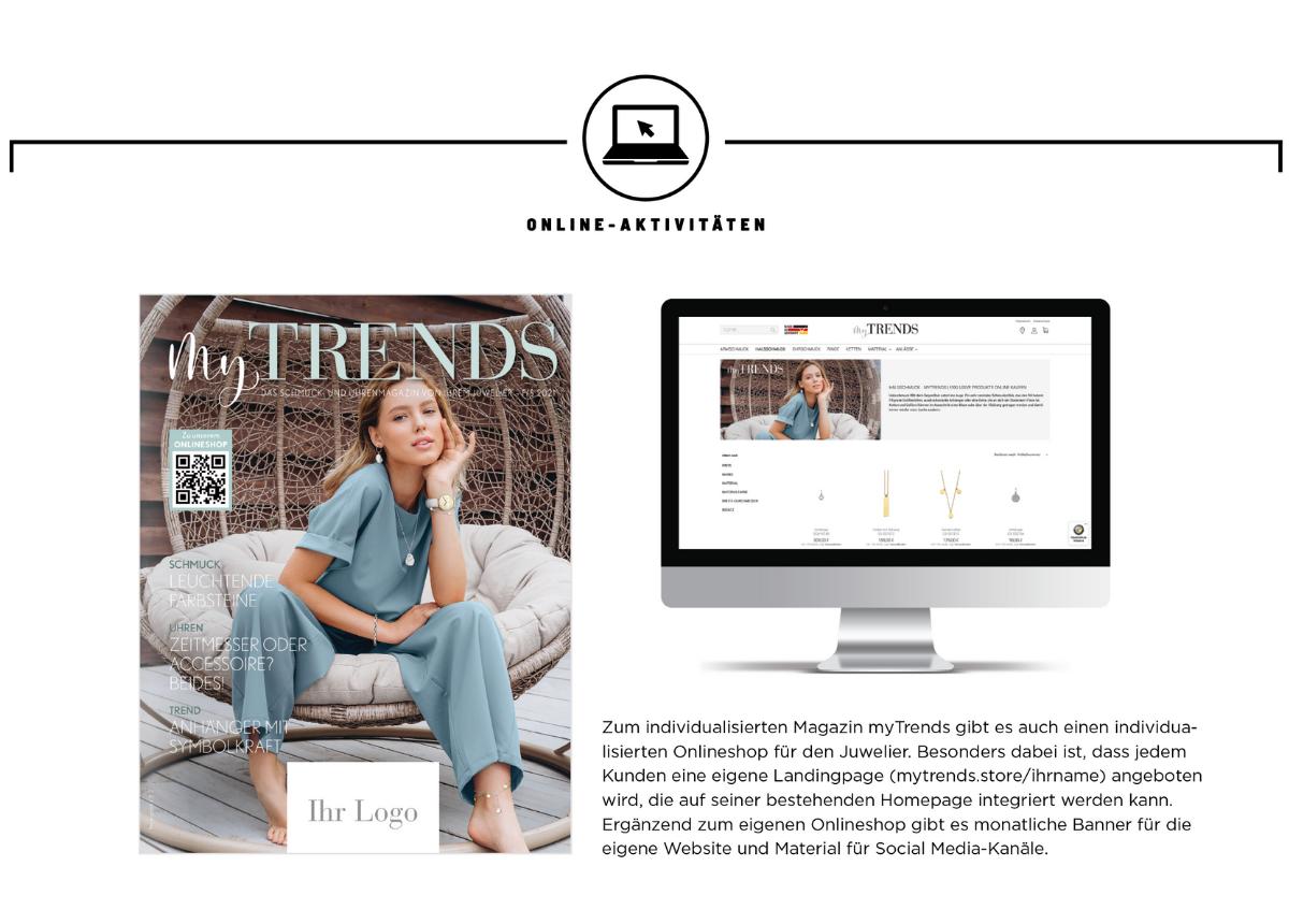 """An zahlreichen Stellen im Hausmagazin """"myTrends"""" und auch bei den Online-Auftritten kann der Fachhandelspartner Individualisierungen realisieren."""